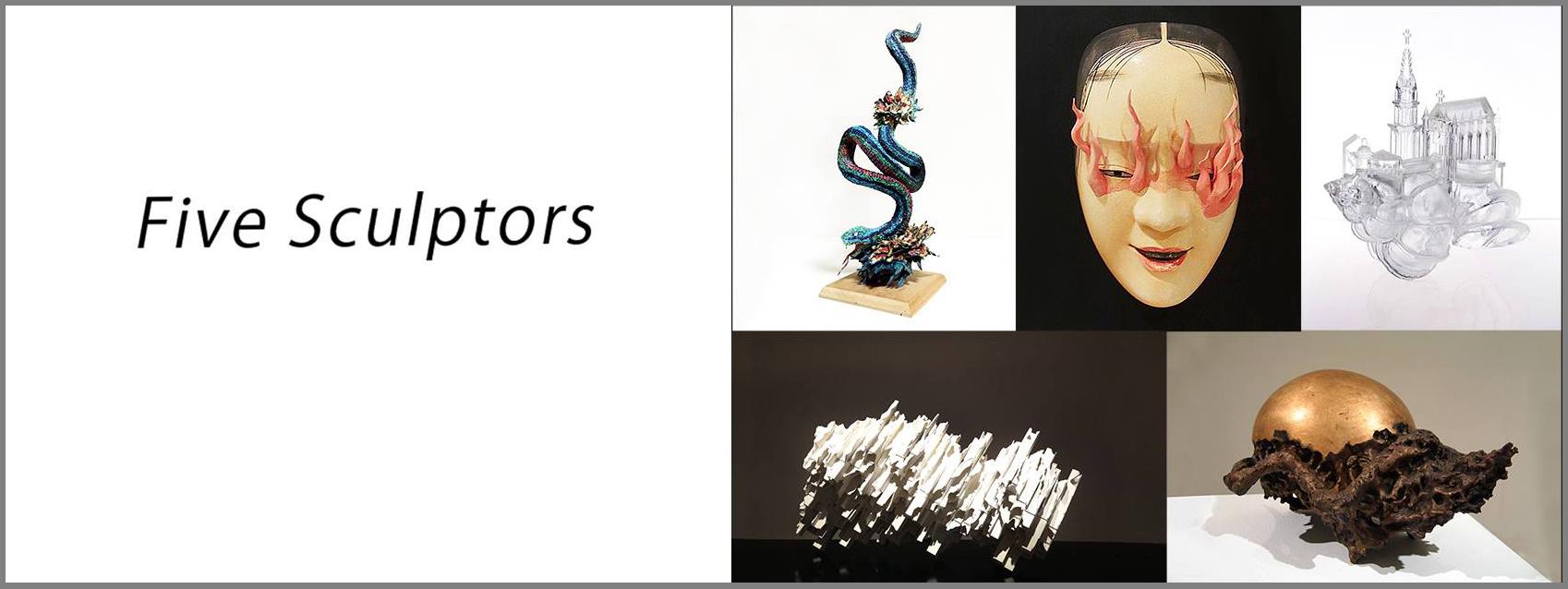 """Exhibition: グループ展 """"Five Sculptors"""""""